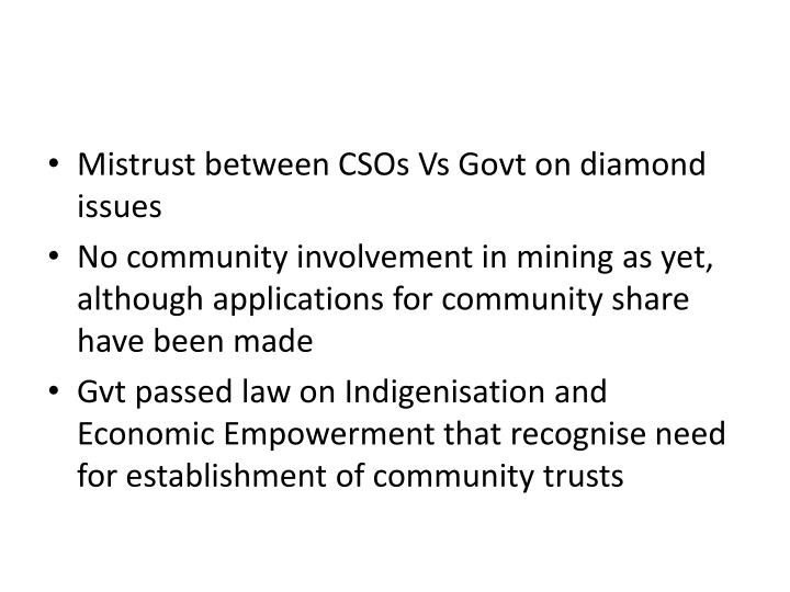 Mistrust between CSOs Vs Govt on diamond issues
