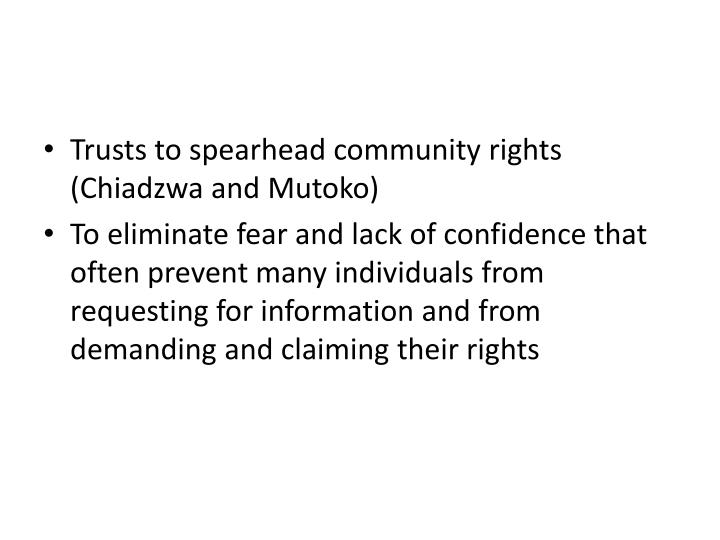 Trusts to spearhead community rights (Chiadzwa and Mutoko)