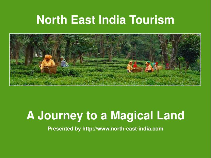 North East India Tourism