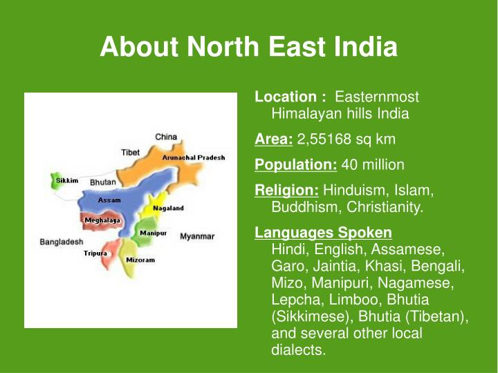 About North East India