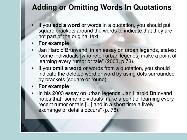 Adding or Omitting Words In Quotations