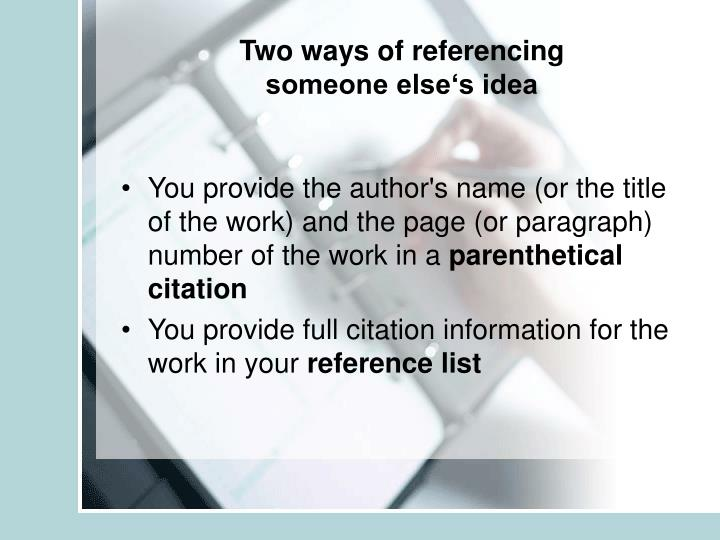 Two ways of referencing someone else s idea