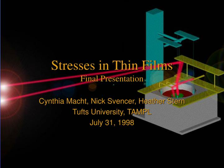 stresses in thin films final presentation n.