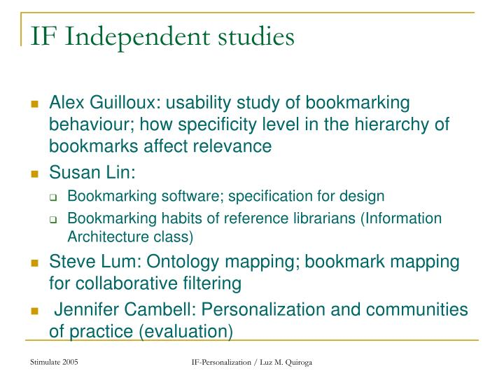 IF Independent studies