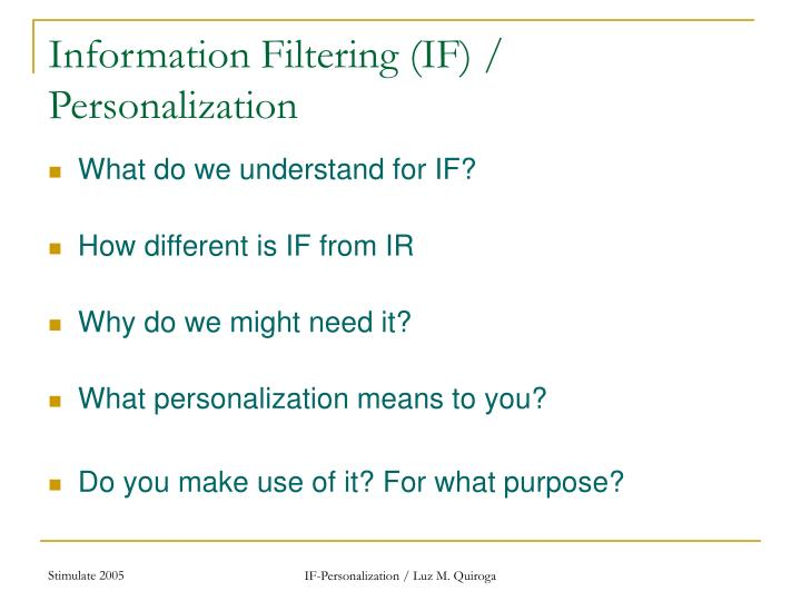 Information filtering if personalization