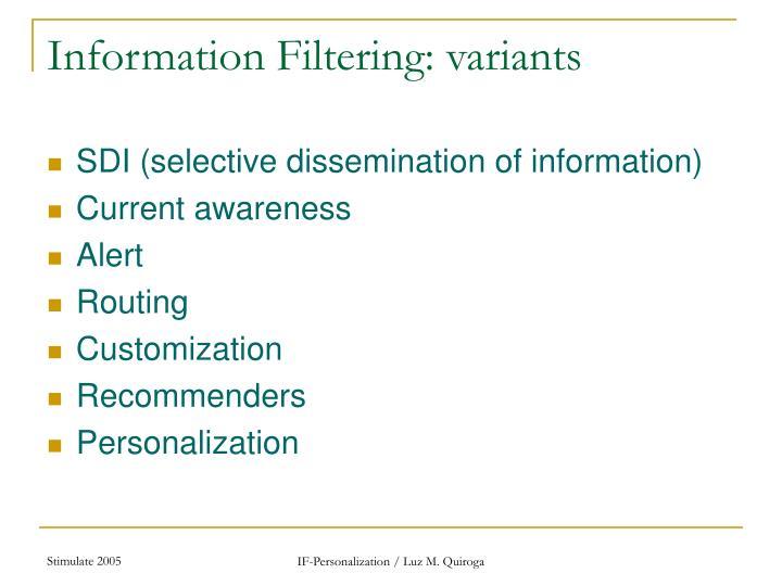 Information Filtering: variants