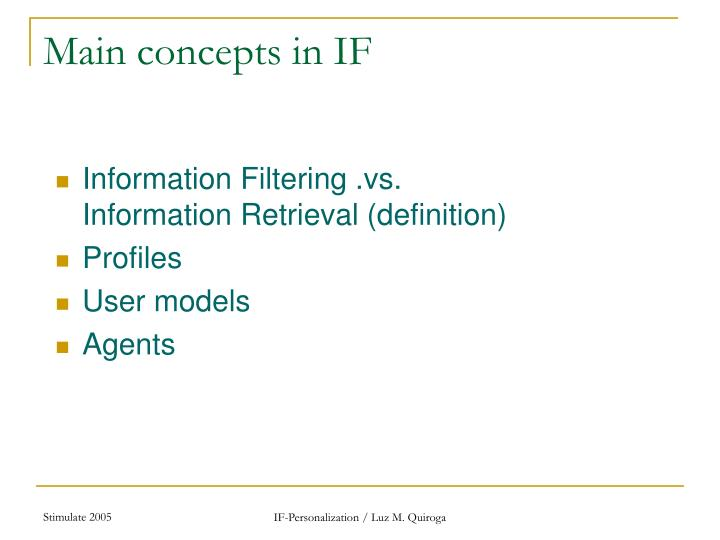 Main concepts in IF