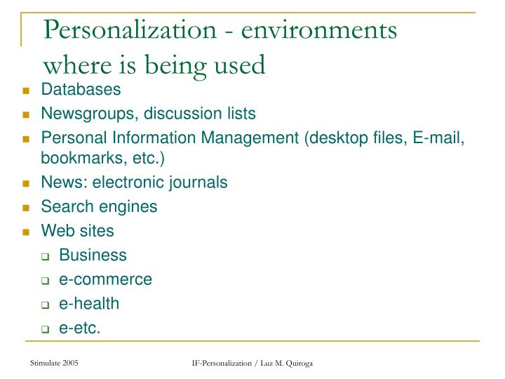 Personalization - environments where is being used