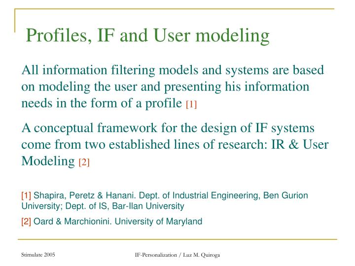 Profiles, IF and User modeling