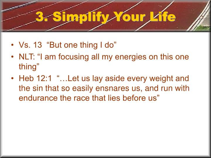 3. Simplify Your Life
