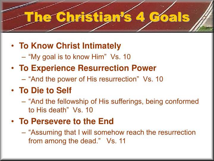 The Christian's 4 Goals