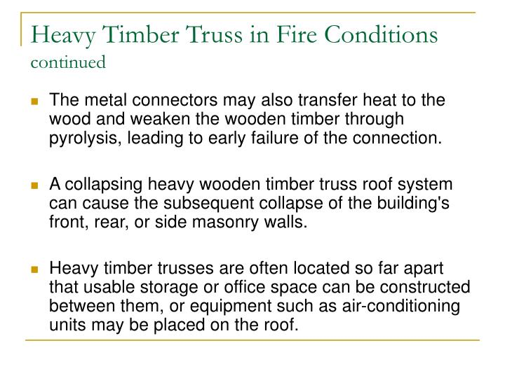 Heavy Timber Truss in Fire Conditions