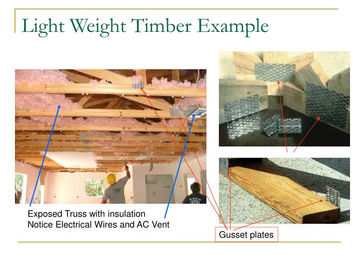 Light Weight Timber Example