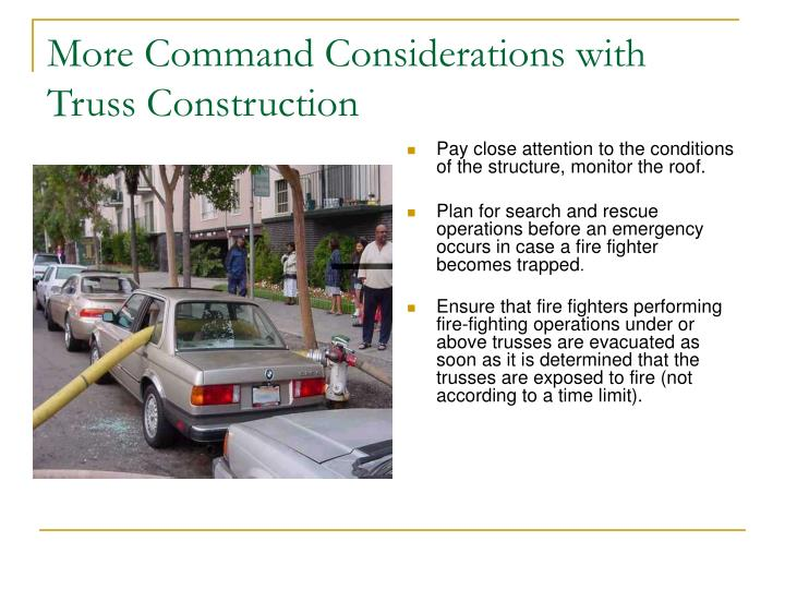More Command Considerations with Truss Construction