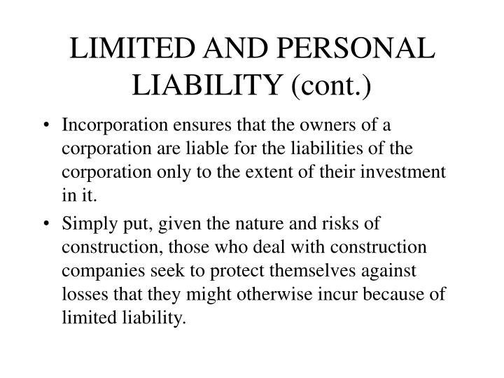 LIMITED AND PERSONAL LIABILITY (cont.)