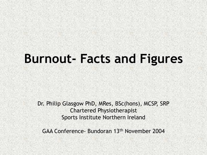 Burnout facts and figures