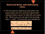 delevered betas with debt equity ratios