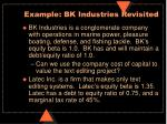 example bk industries revisited