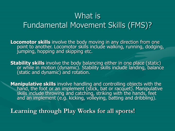 What is fundamental movement skills fms