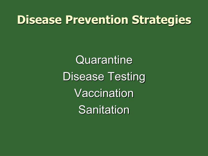 Disease Prevention Strategies