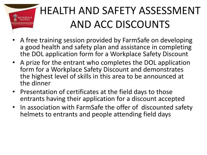 HEALTH AND SAFETY ASSESSMENT AND ACC DISCOUNTS