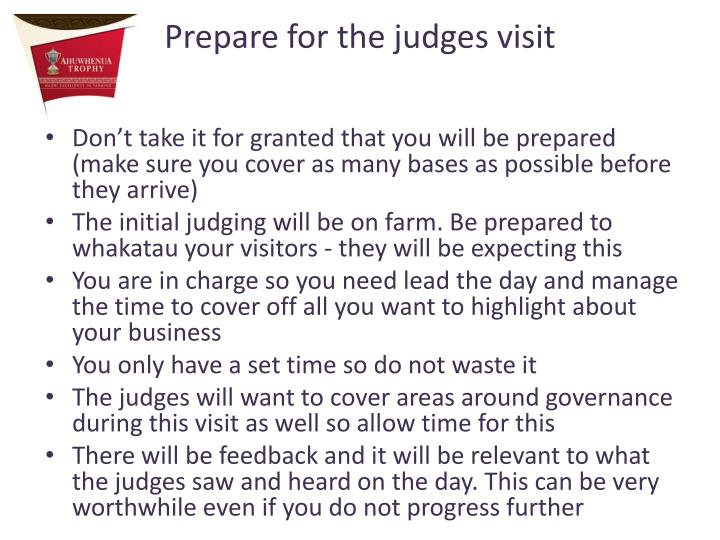 Prepare for the judges visit