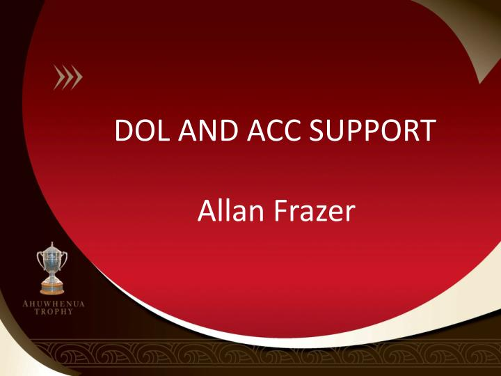 DOL AND ACC SUPPORT