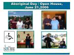 aboriginal day open house june 21 2006