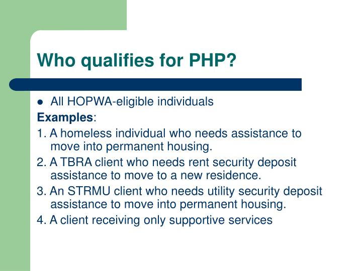 Who qualifies for PHP?