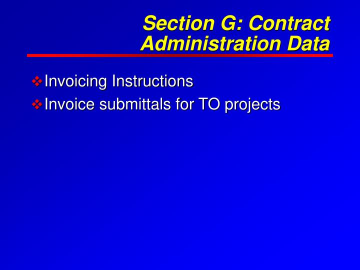 Section G: Contract Administration Data