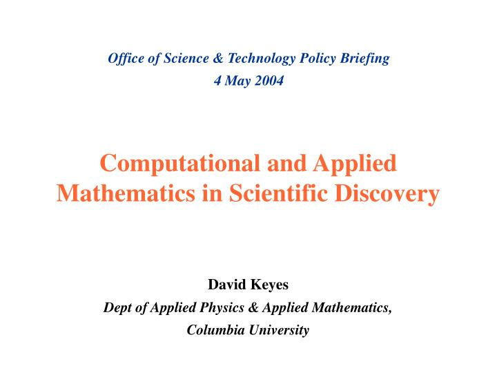 computational and applied mathematics in scientific discovery n.