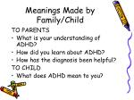 meanings made by family child