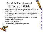 possible detrimental effects of adhd