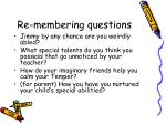 re membering questions