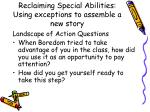 reclaiming special abilities using exceptions to assemble a new story