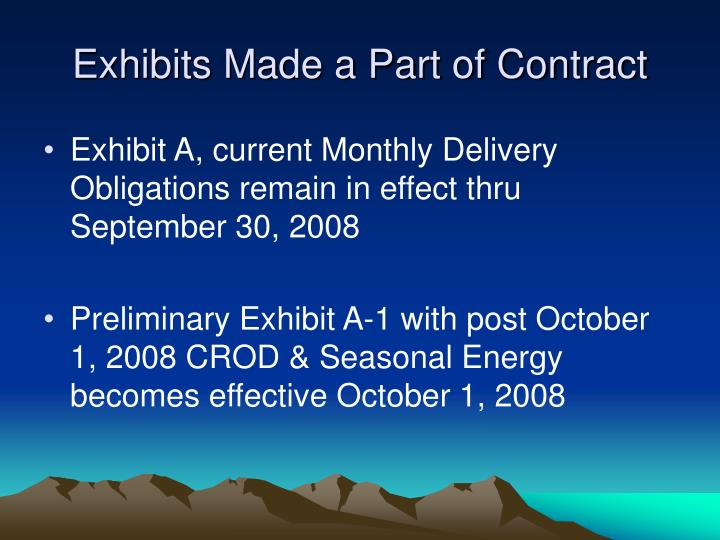 Exhibits Made a Part of Contract