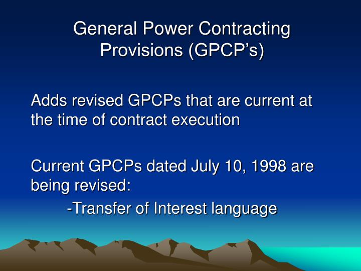 General Power Contracting Provisions (GPCP's)