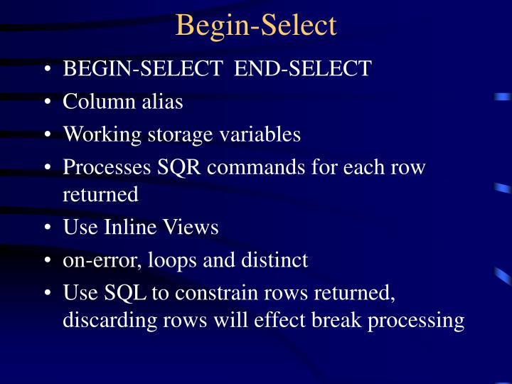 Begin-Select