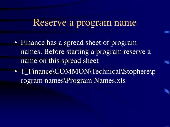 Reserve a program name