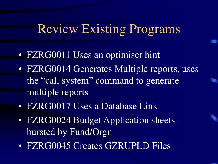 Review Existing Programs