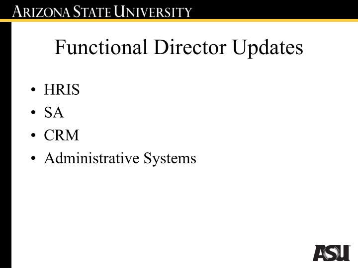 Functional Director Updates