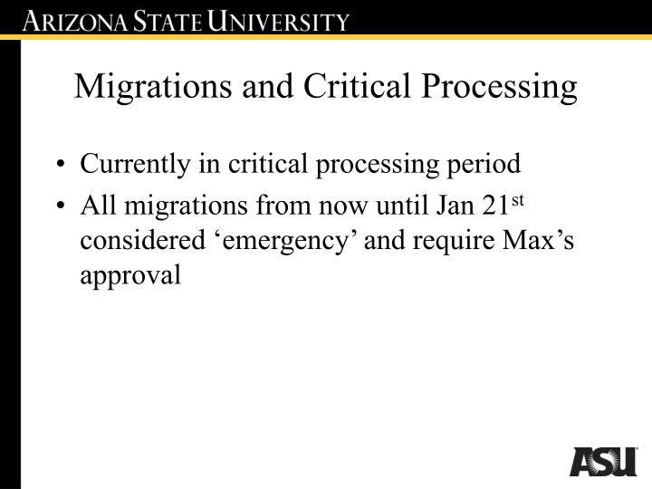 Migrations and Critical Processing