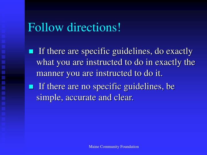 Follow directions!