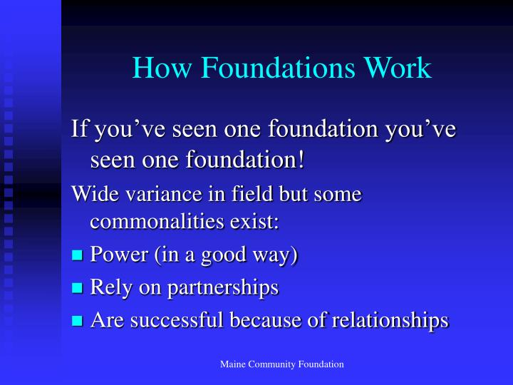 How Foundations Work