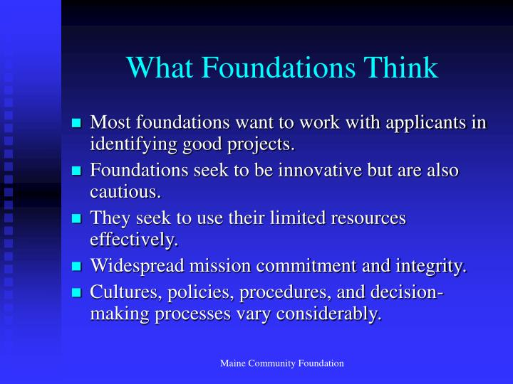 What Foundations Think