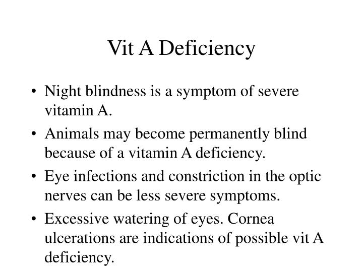 Vit A Deficiency