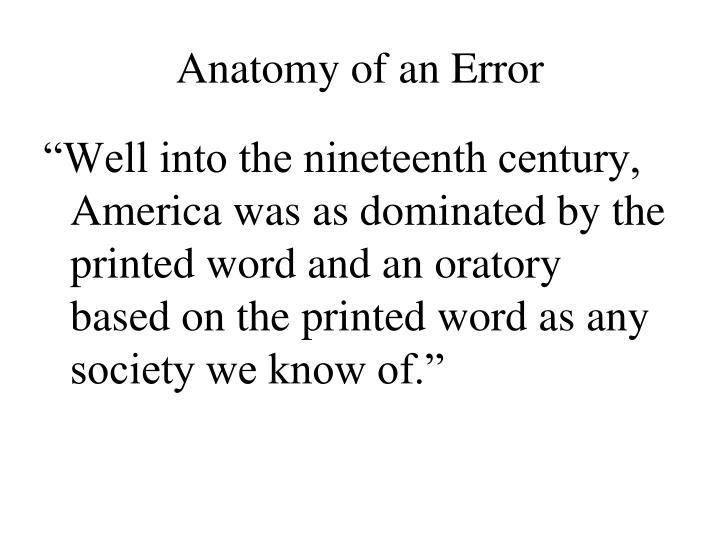 Anatomy of an Error