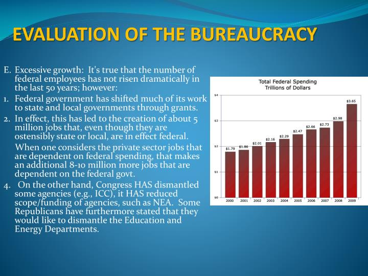EVALUATION OF THE BUREAUCRACY