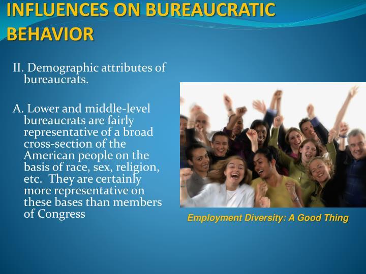 INFLUENCES ON BUREAUCRATIC BEHAVIOR