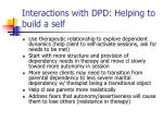 interactions with dpd helping to build a self